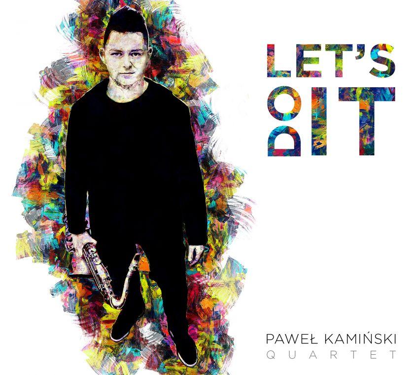 Paweł Kamiński Quartet – płyta <i>Let's Do It </i>