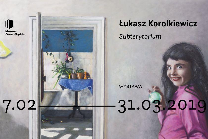 <b><i>Łukasz Korolkiewicz. Subterytorium</i>