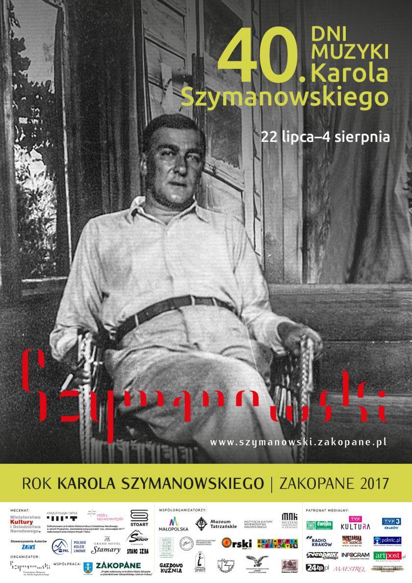 40. Dni Muzyki Karola Szymanowskiego  Zakopane, 22 lipca - 4 sierpnia 2017