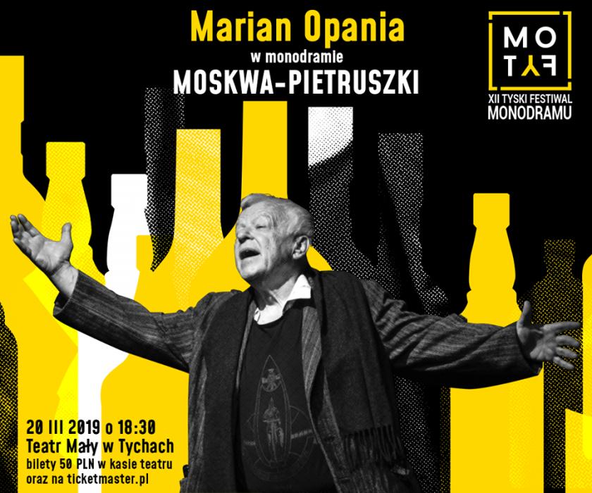 Marian Opania w monodramie MOSKWA-PIETRUSZKI