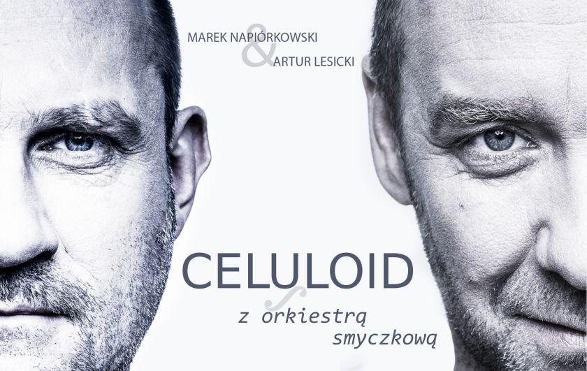 Marek Napiórkowski & Artur Lesicki / CELULOID z Orkiestrą Smyczkową