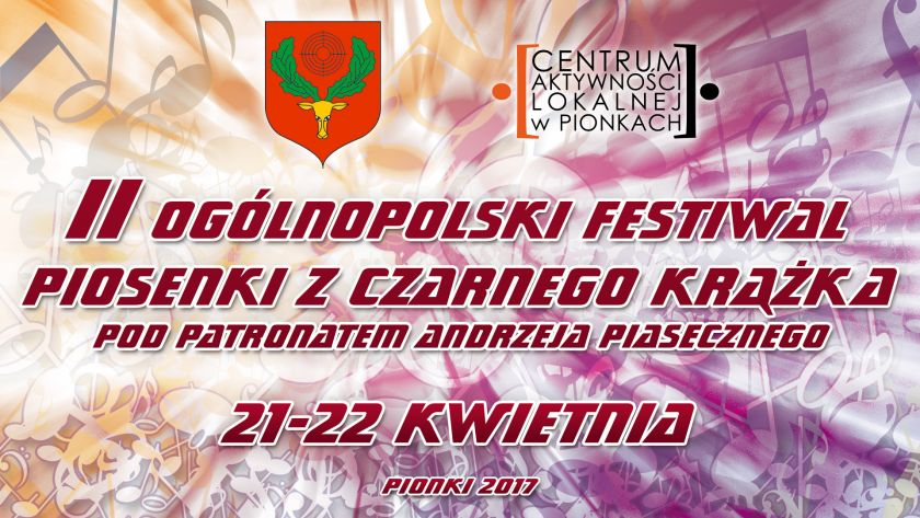 II Ogólnopolski Festiwal Piosenki z Czarnego Krążka pod honorowym patronatem Andrzeja Piasecznego