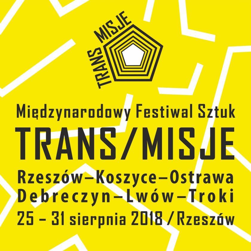 Międzynarodowy Festiwal Sztuk TRANS/MISJE  I edycja  Rzeszów