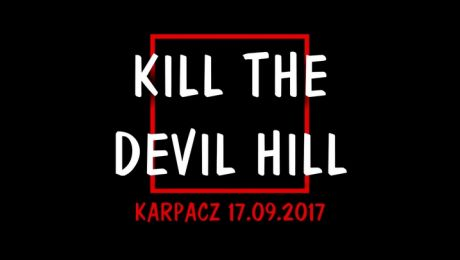 Kill The Devil Hill