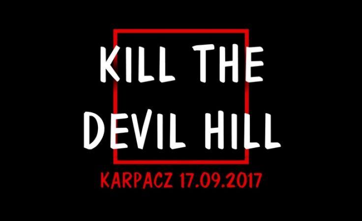 Kill The Devil Hill