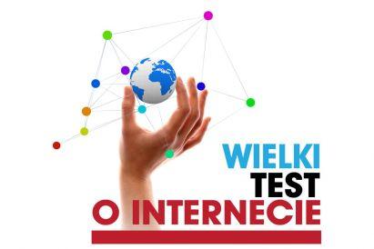 Wielki Test o Internecie