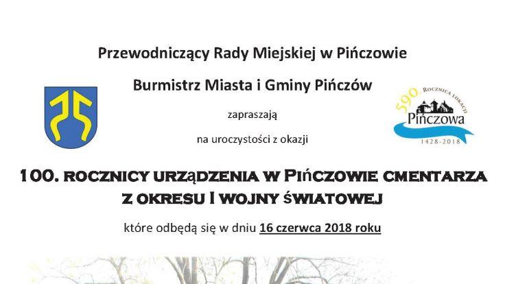100. rocznicy urządzenia w Pińczowie cmentarza z okresu I wojny światowej