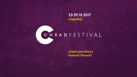 Literacki niepokój. Festiwal Conrada 2017