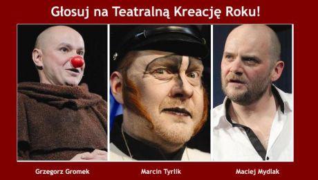 Głosuj na Teatralną Kreację Roku!