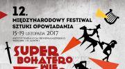 superbohaterowie-12-miedzynarodowy-festiwal-sztuki-opowiadania
