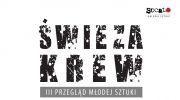 iii-przeglad-mlodej-sztuki-swieza-krew