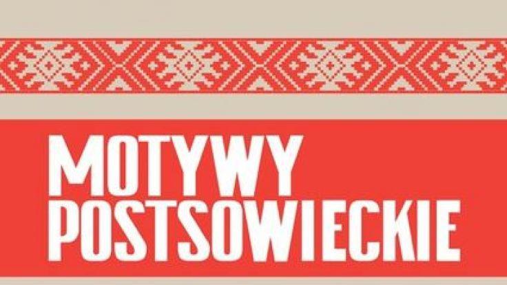 Motywy postsowieckie na wystawie w Zakopanem