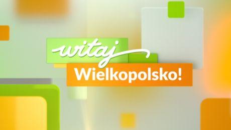 Witaj Wielkopolsko!