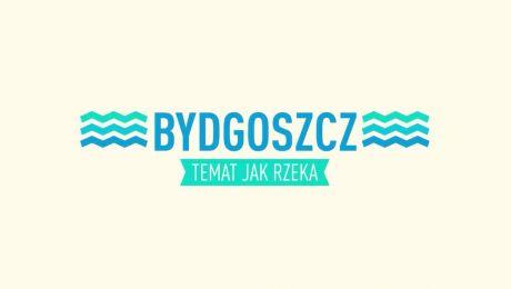 Bydgoszcz - Temat Jak Rzeka