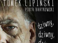"""Tomek Lipiński opowiada – """"Dziwny, dziwny, dziwny"""""""