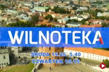 Wilnoteka - tylko w TVP Polonia