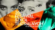 36-festiwal-szkol-teatralnych-w-lodzi-1420-maja-2018