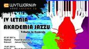 iv-letnia-akademia-jazzu-pod-patronatem-tvp-kultura