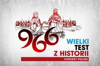 Wielki Test z Historii – Chrzest Polski