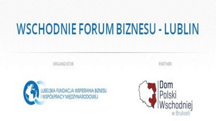 II Wschodnie Forum Biznesu