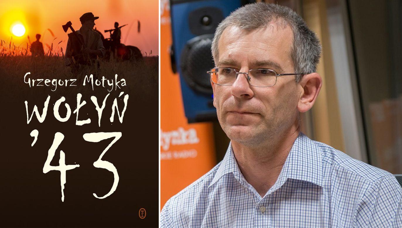 """""""Wołyń '43"""" prof. Grzegorza Motyki laureatem konkursu (fot. wydawnictwoliterackie.pl/polskieradio.pl)"""