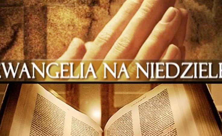 Ewangelia Na Niedzielę