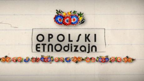 Opolski Etnodizajn, TVP Opole