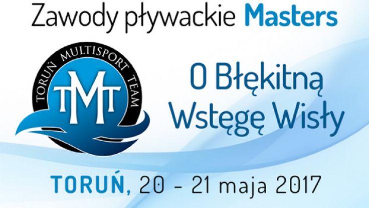 """Zawody Pływackie Masters """"O Błękitną Wstęgę Wisły"""