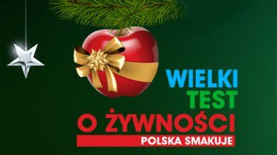 Wielki Test o Żywności. Polska smakuje.