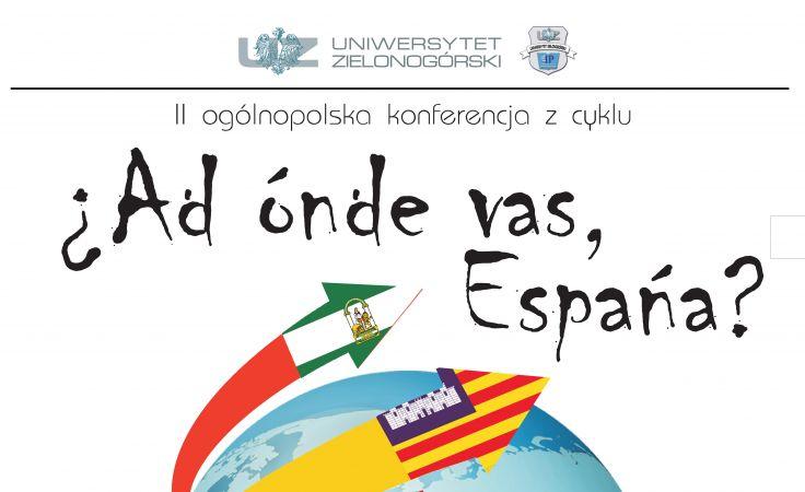 Konferencja naukowa ¿Adónde vas, España?