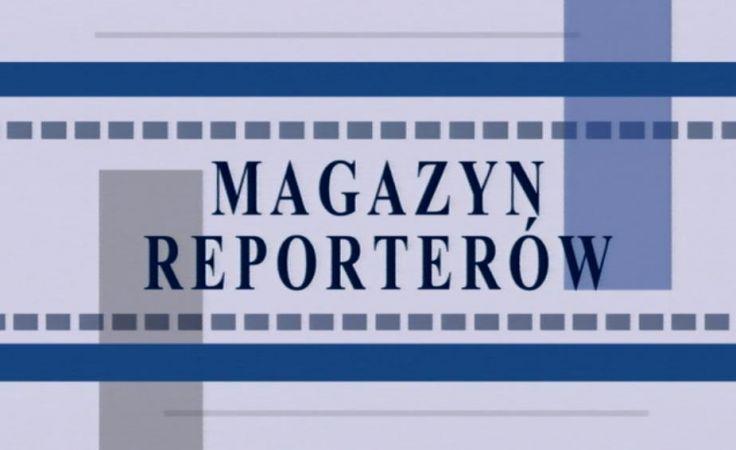 Magazyn Reporterów