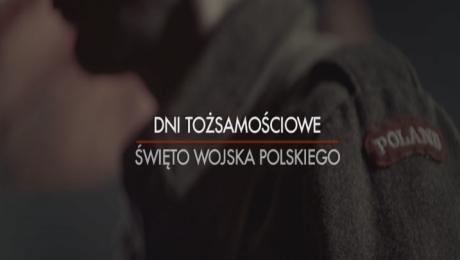Dni Tożsamościowe Święto Wojska Polskiego