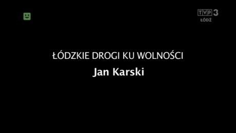 Jan Karski 23.07.2018