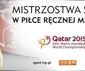 Mistrzostwa Świata w piłce ręcznej  Katar 2015- wielki sukces  polskiej drużyny!
