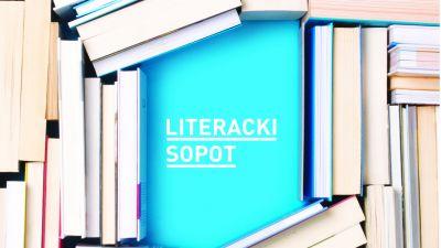 Niedziela z... Festiwalu Literacki Sopot 2017