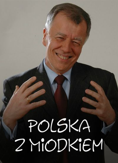 Polska z Miodkiem