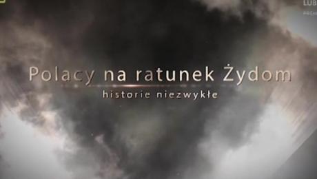 Polacy na ratunek Żydom