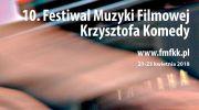 10-festiwal-muzyki-filmowej-krzysztofa-komedy-2018