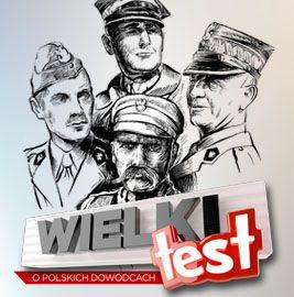 Wielki Test z Historii. Polscy dowódcy