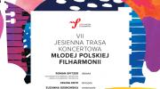 vii-jesienna-trasa-koncertowa-mlodej-polskiej-filharmonii