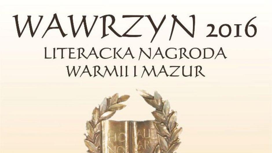 Nominacje do XIII edycji nagrody WAWRZYNU – Literackiej Nagrody Warmii i Mazur za 2016 rok