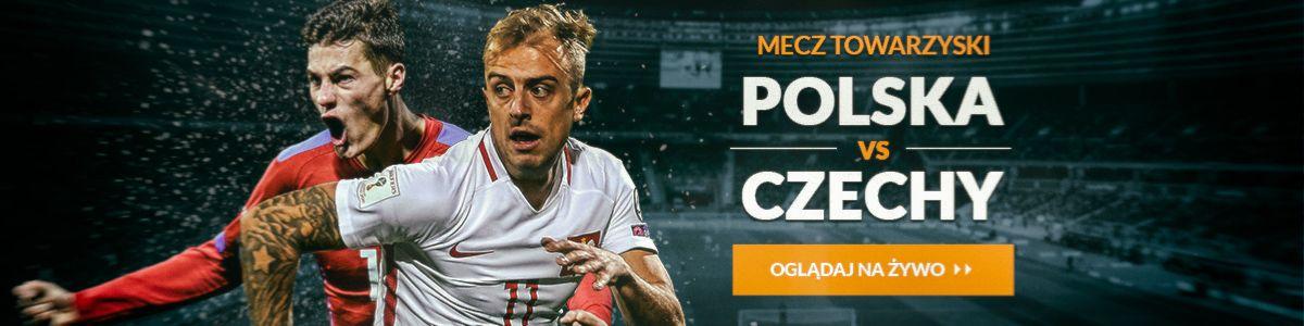 MECZ POLSKA - CZECHY