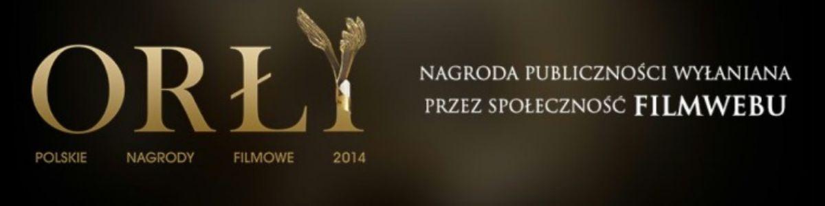 Polskie Nagrody Filmowe - ORŁY 2015
