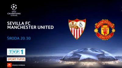 Liga Mistrzów: Sevilla FC – Manchester United