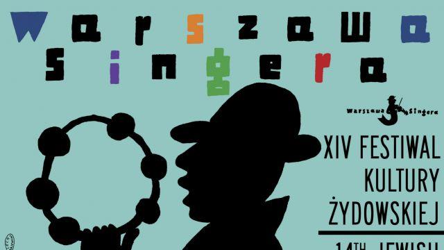 """Festiwal """"Warszawa Singera"""" po raz 14."""