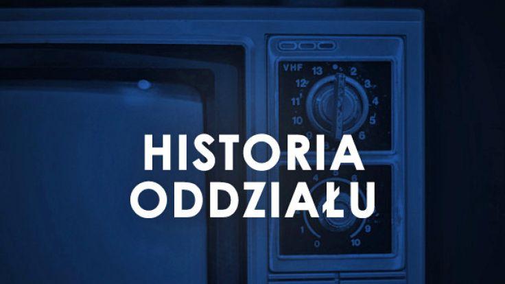 Historia Oddziału TVP S.A. w Olsztynie.