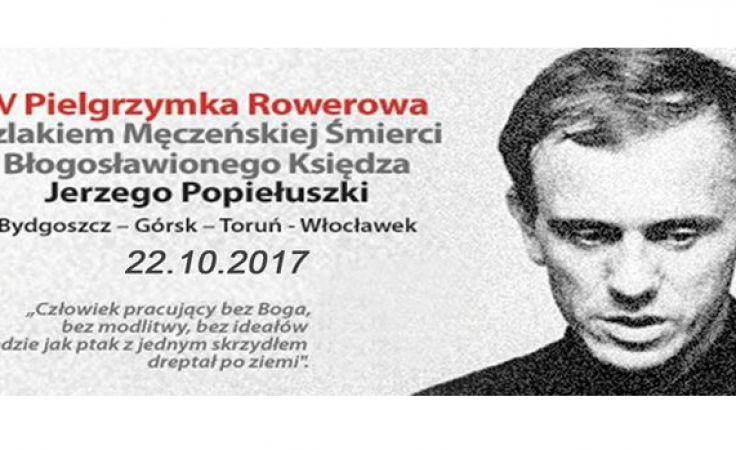 Pielgrzymka Rowerowa Szlakiem Męczeńskiej Drogi Ks. Jerzego Popiełuszki
