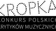 iv-edycja-konkursu-polskich-krytykow-muzycznych-kropka