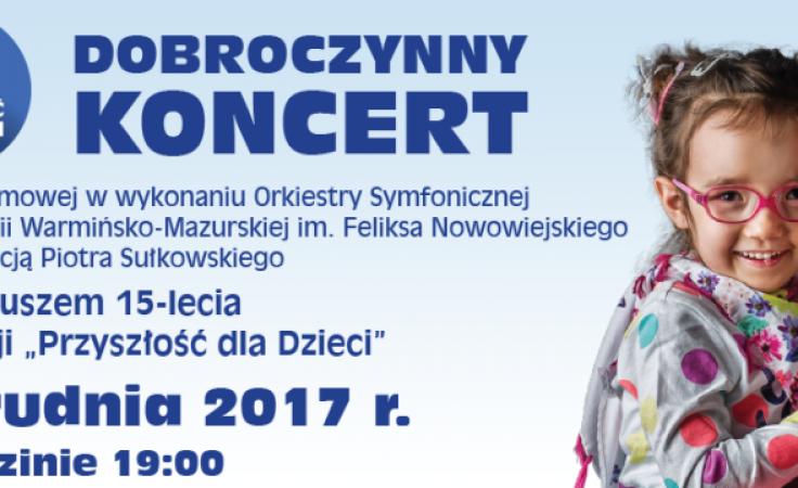 Koncert z okazji 15. urodzin fundacji odbędzie się w środę 6 grudnia