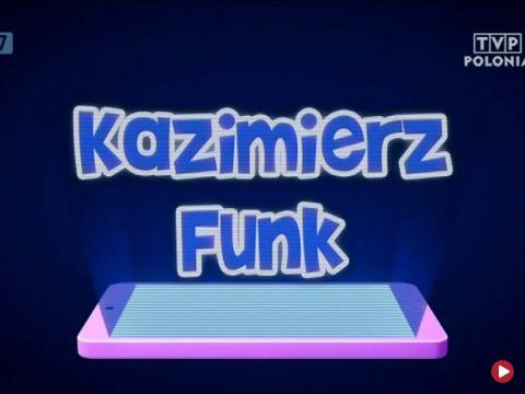 odc. 7 | Kazimierz Funk s. V